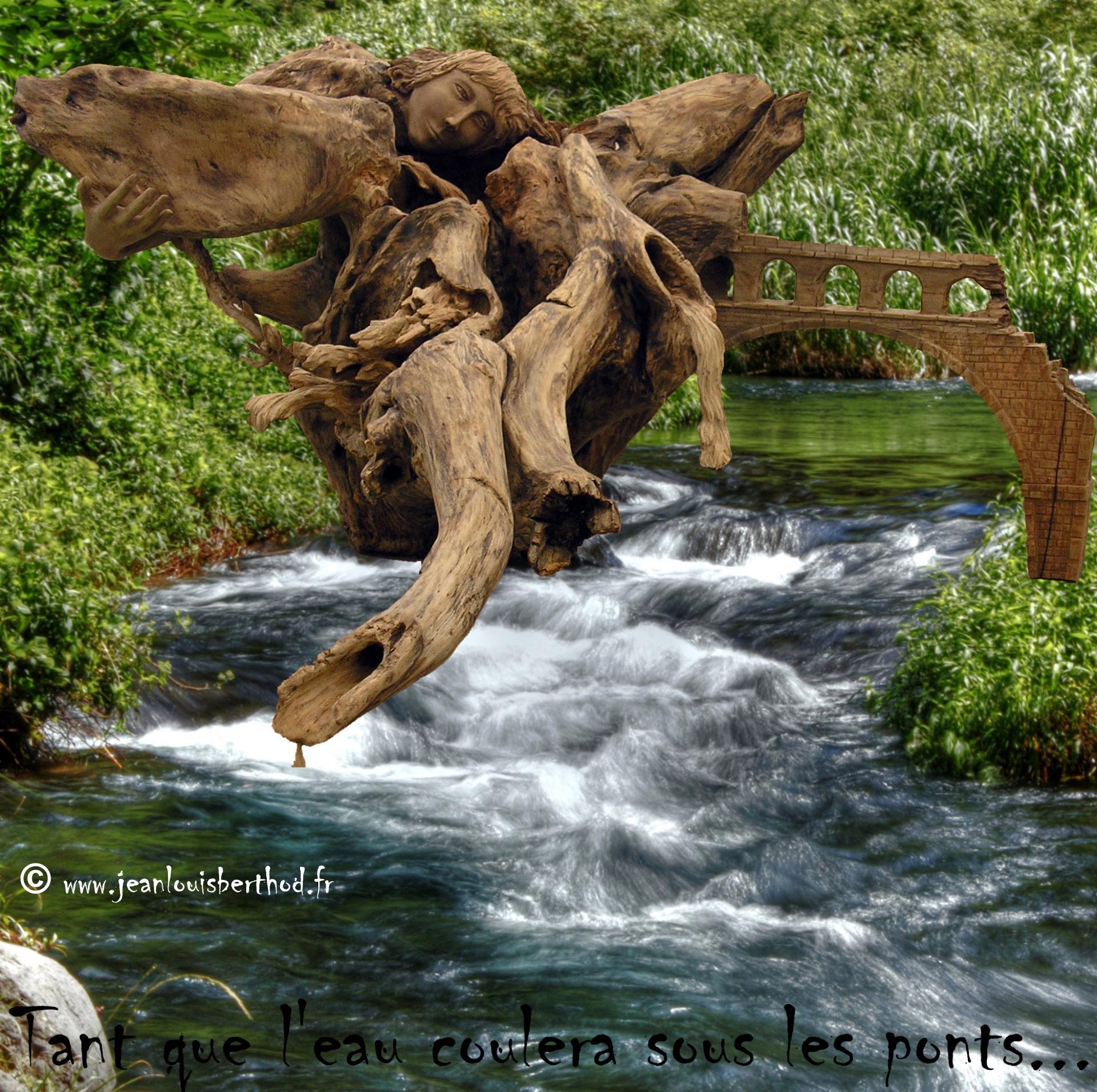 Tant que l'eau coulera sous les ponts